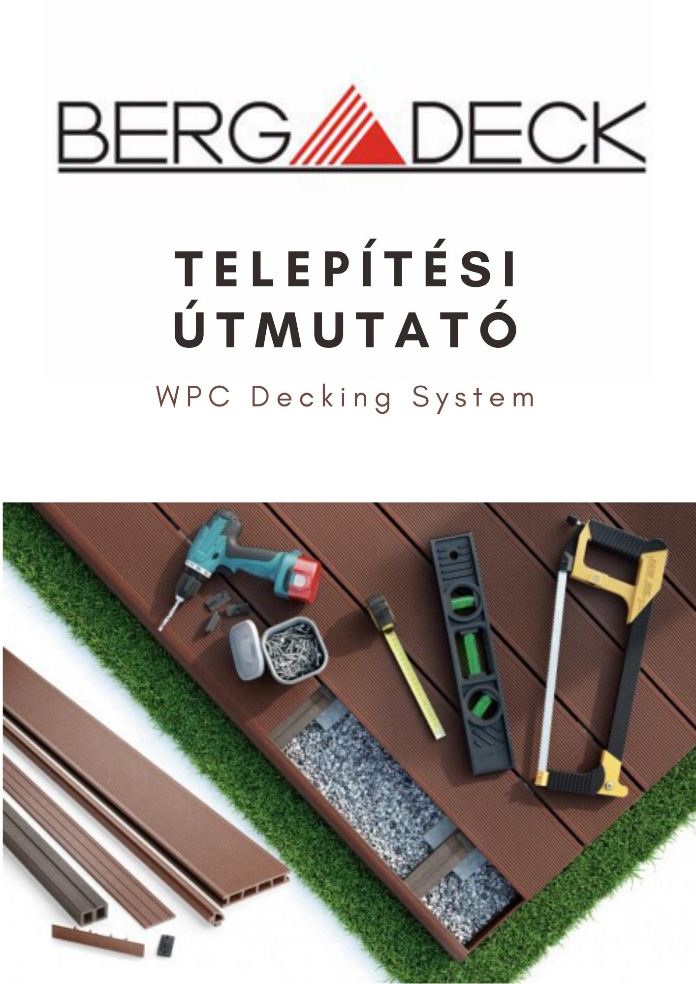 BergDeck WPC teraszburkolat - telepítési útmutató